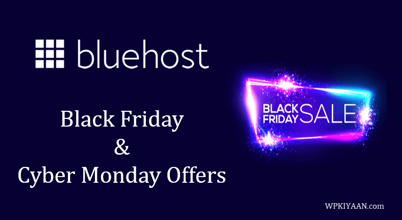 Bluehost Black Friday Deal Cyber Monday Sale